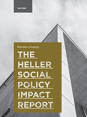 Heller Social Policy Impact Report, Fall 2018